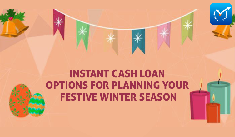 Instant Cash Loan For Festive Season
