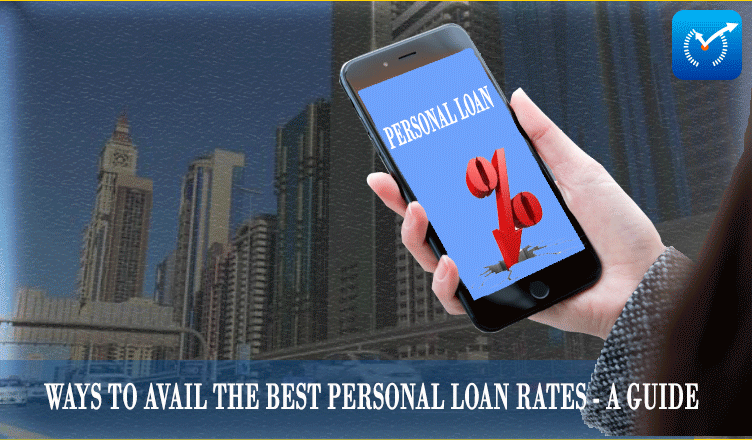 Ways to Avail the Best Personal Loan Rates - A Guide